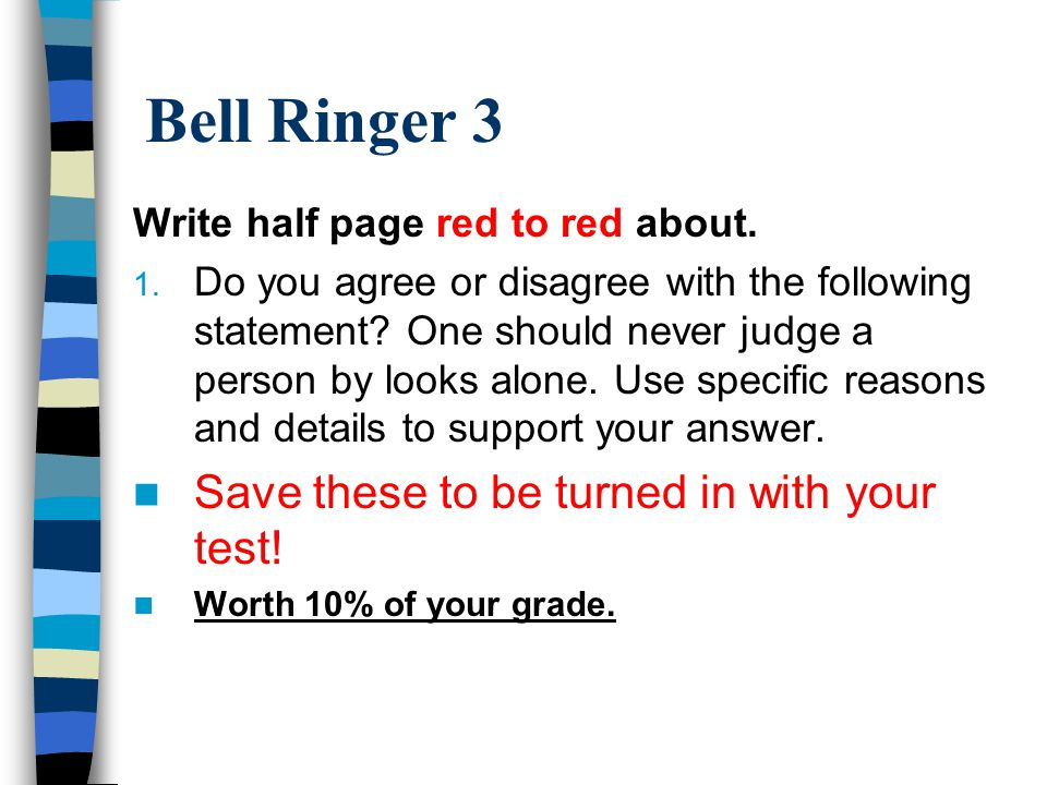 Bell Ringer 3 Save these to be turned in with your test!