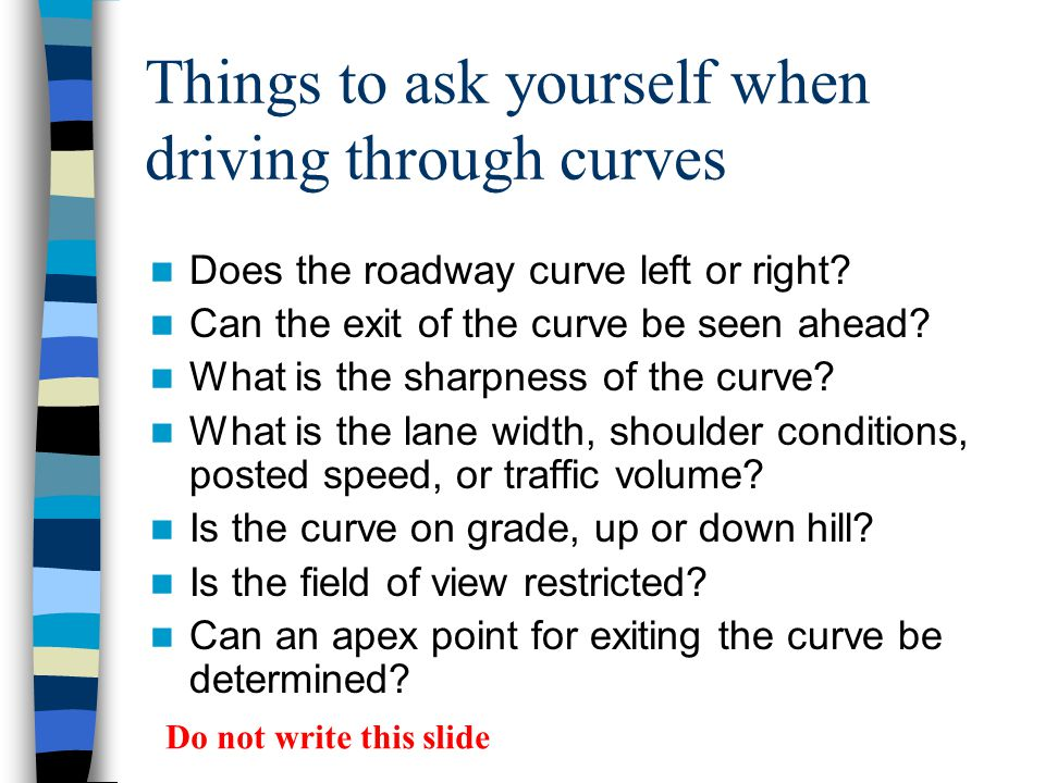 Things to ask yourself when driving through curves