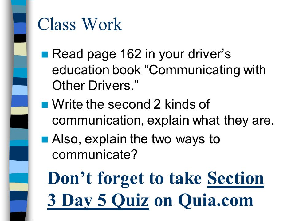 Don't forget to take Section 3 Day 5 Quiz on Quia.com
