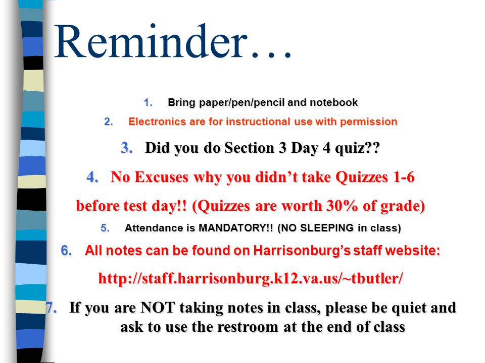Reminder… Did you do Section 3 Day 4 quiz