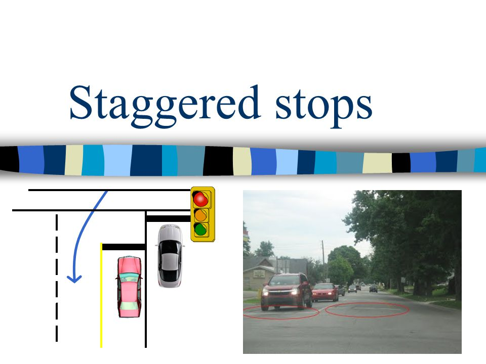 Staggered stops