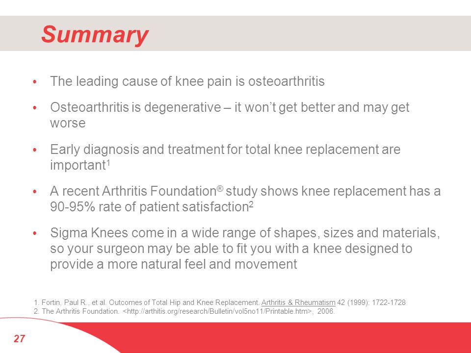 Summary The leading cause of knee pain is osteoarthritis