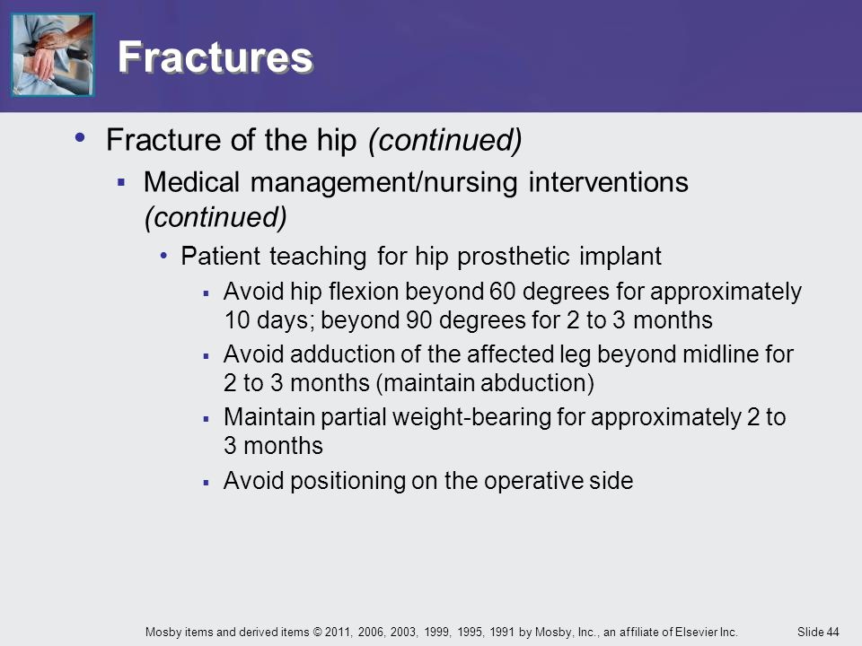 Fractures Fracture of the hip (continued)