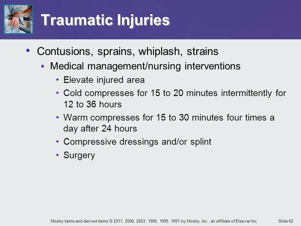 Traumatic Injuries Contusions, sprains, whiplash, strains
