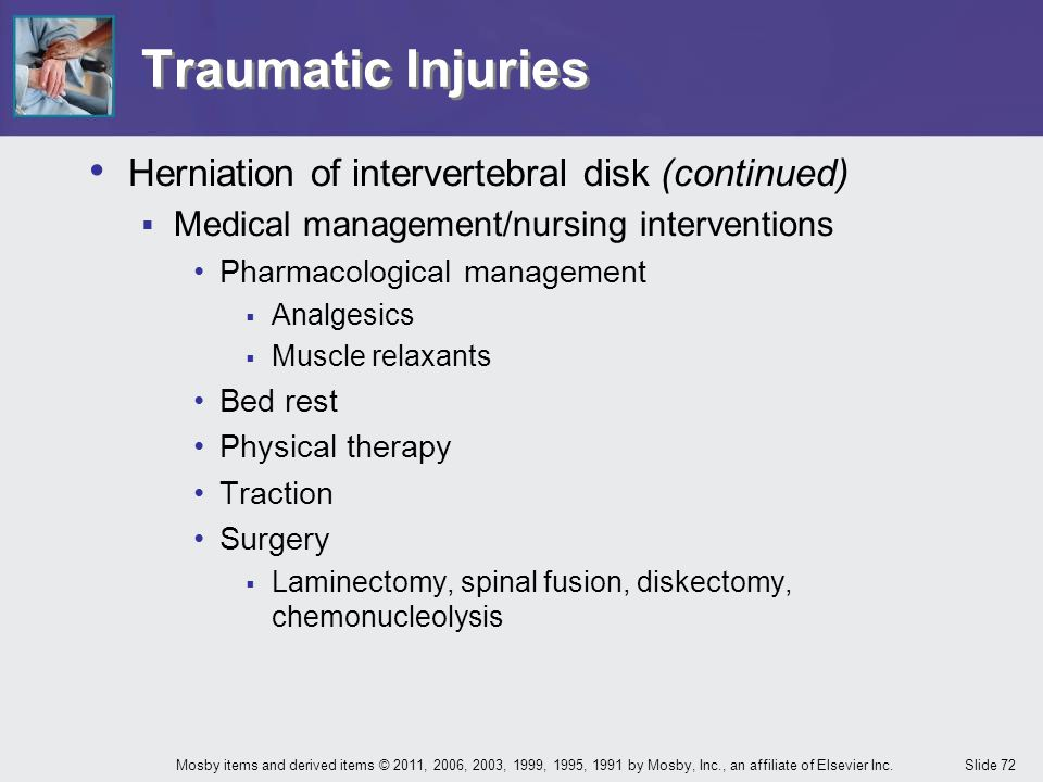 Traumatic Injuries Herniation of intervertebral disk (continued)