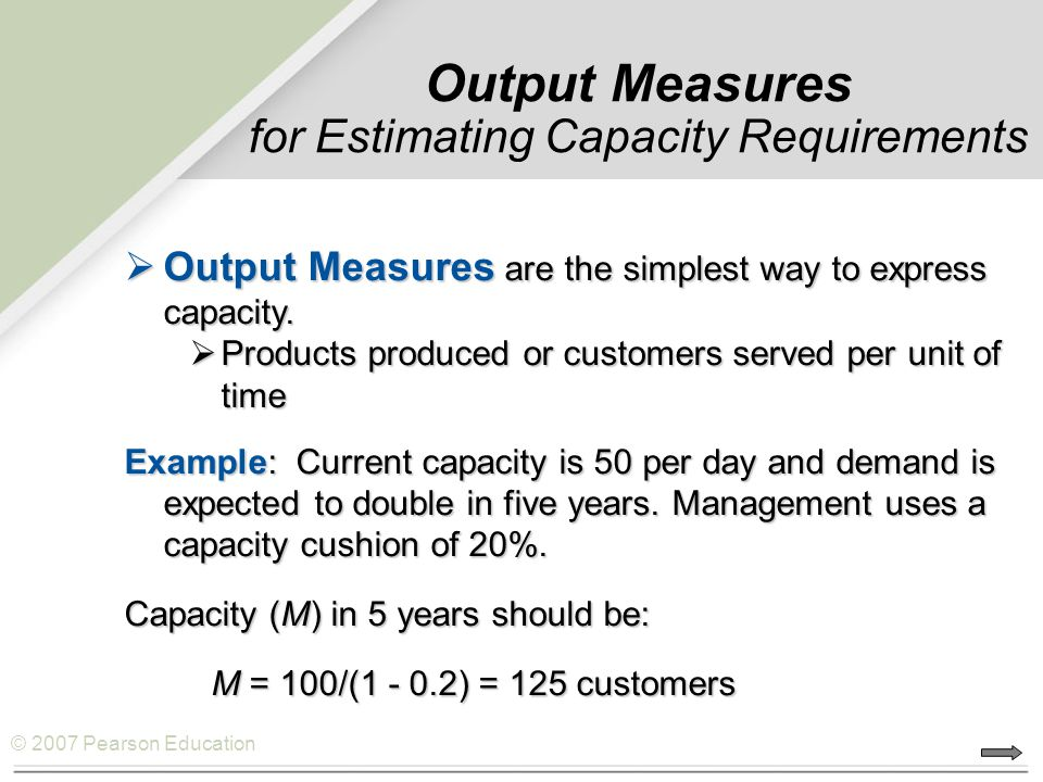 Output Measures for Estimating Capacity Requirements