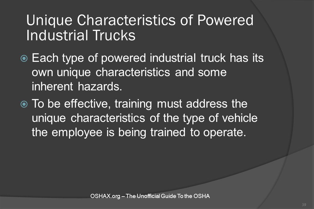 Unique Characteristics of Powered Industrial Trucks