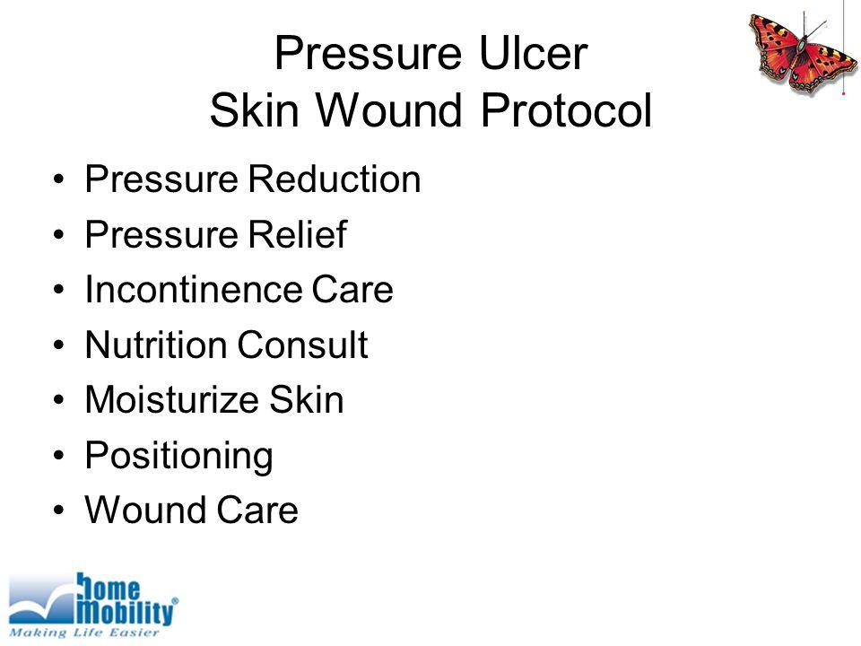 Pressure Ulcer Skin Wound Protocol