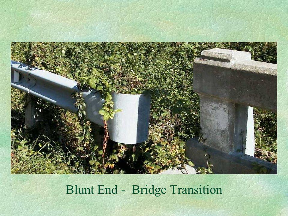 Blunt End - Bridge Transition