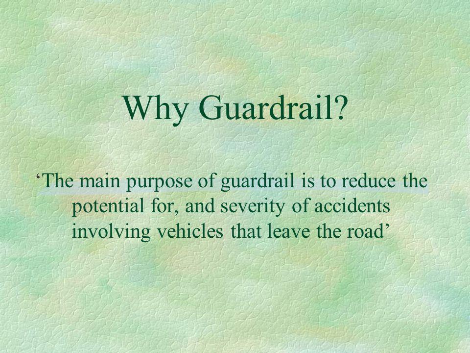 Why Guardrail.