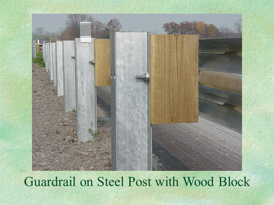 Guardrail on Steel Post with Wood Block