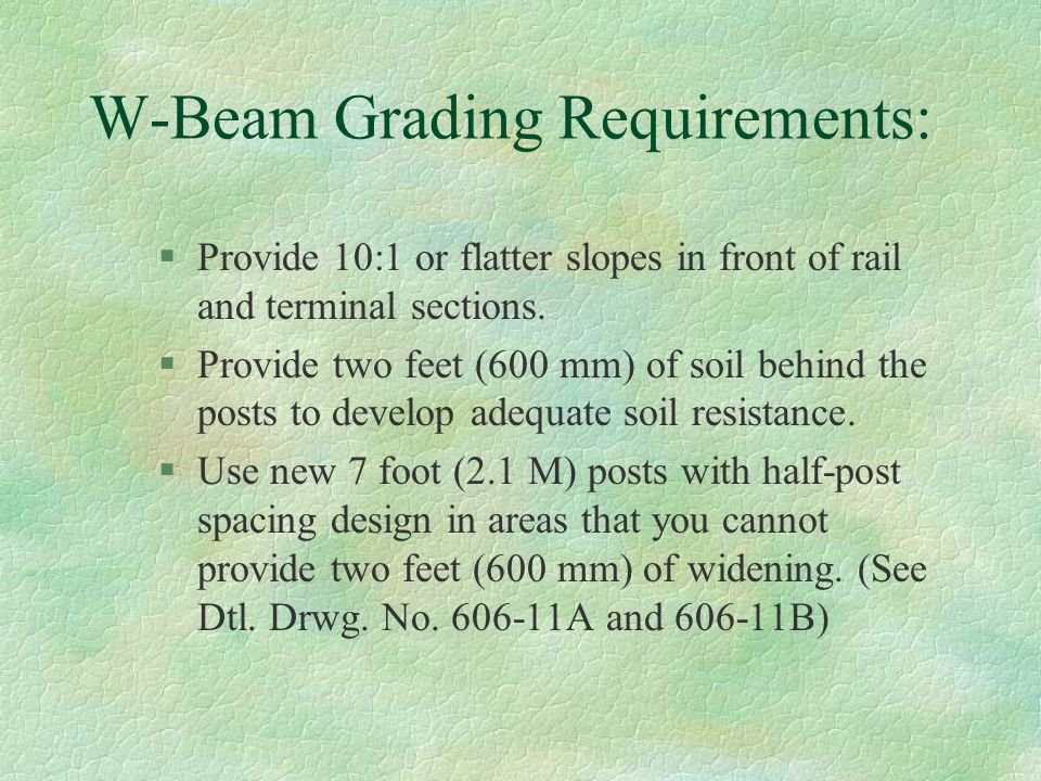 W-Beam Grading Requirements: