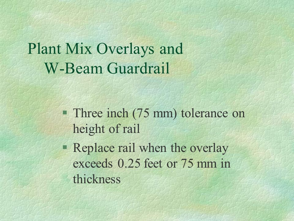 Plant Mix Overlays and W-Beam Guardrail