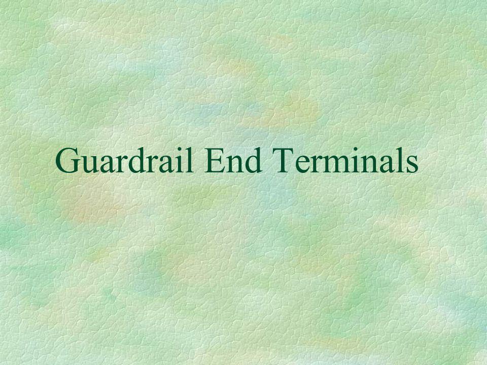 Guardrail End Terminals