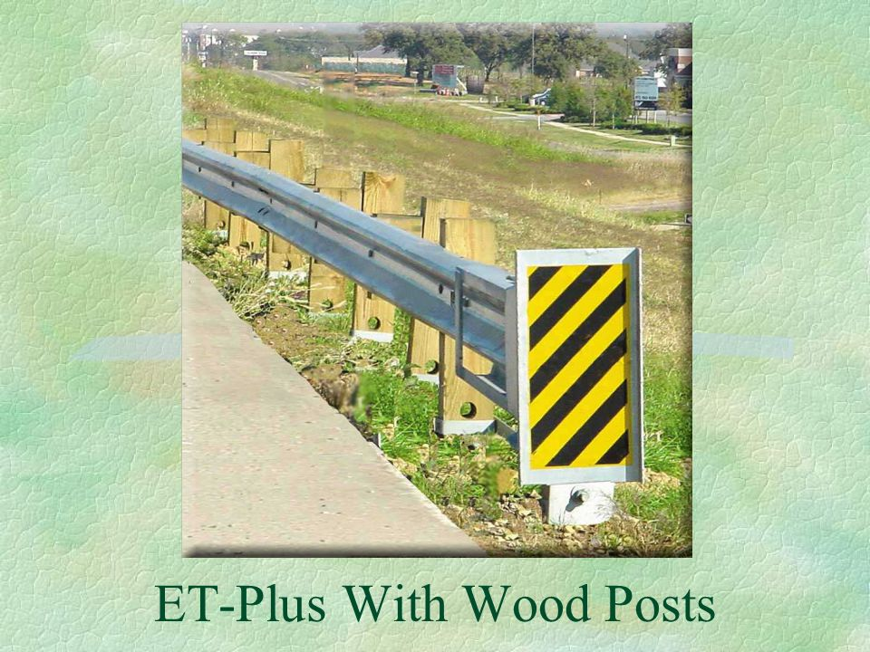 ET-Plus With Wood Posts