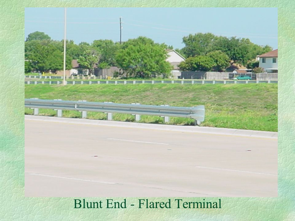 Blunt End - Flared Terminal