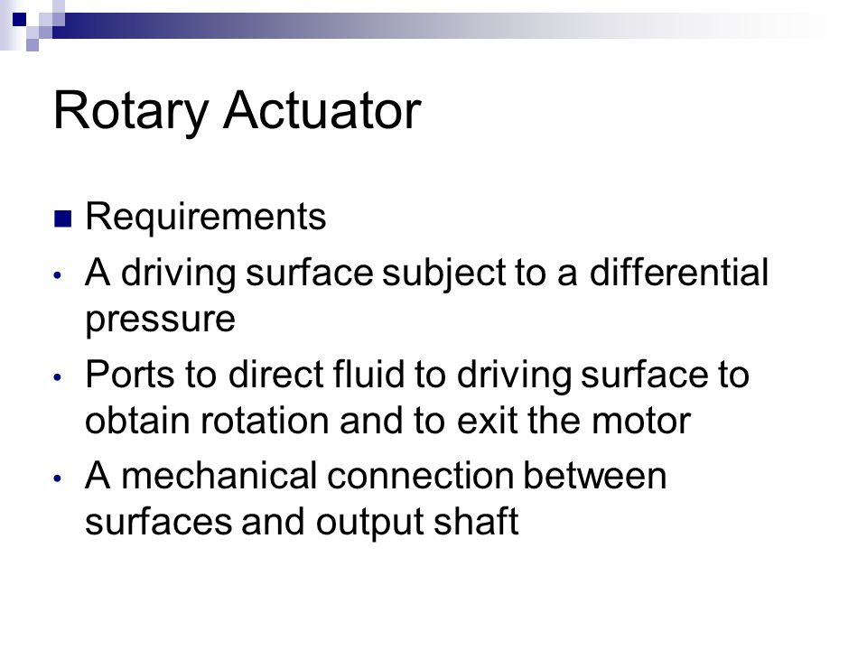 Rotary Actuator Requirements