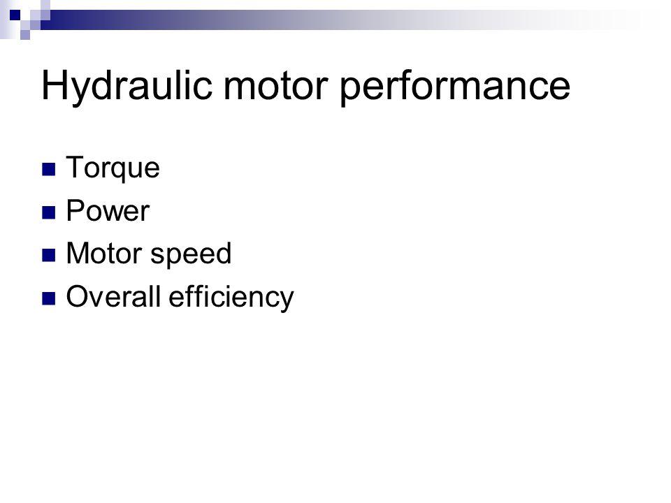Hydraulic motor performance