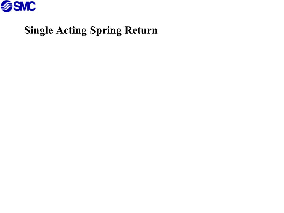 Single Acting Spring Return