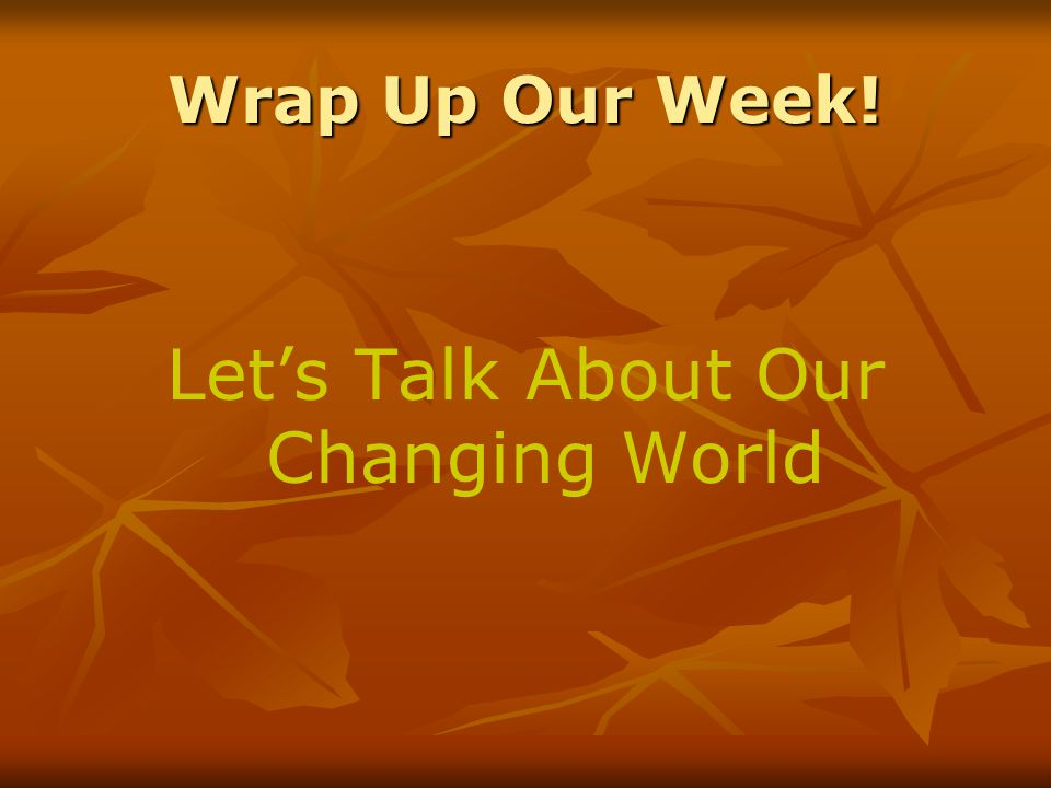 Let's Talk About Our Changing World