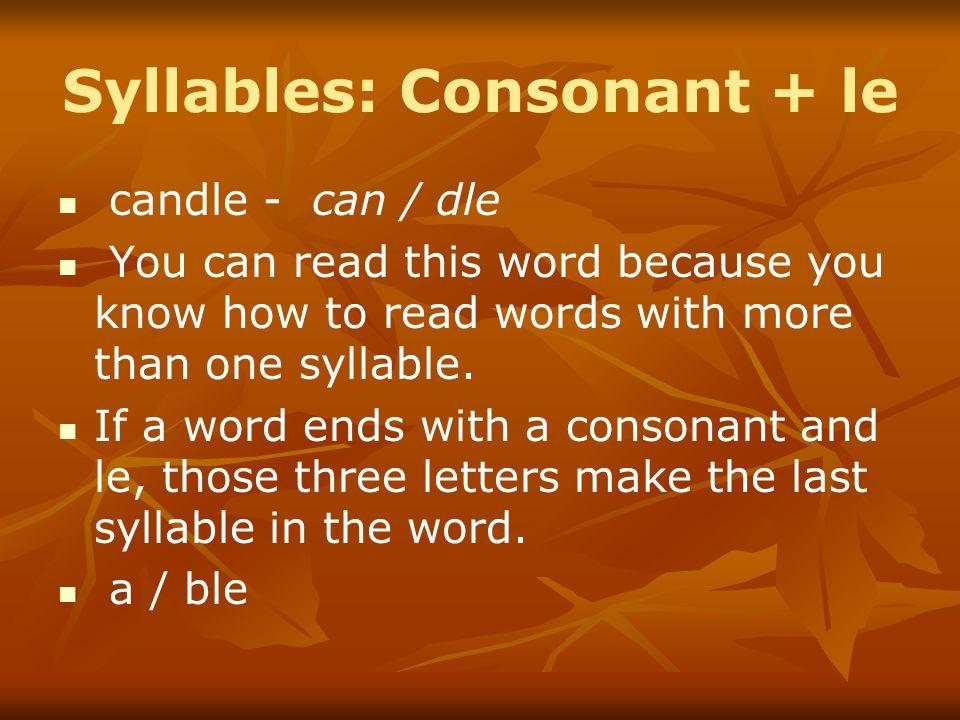 Syllables: Consonant + le