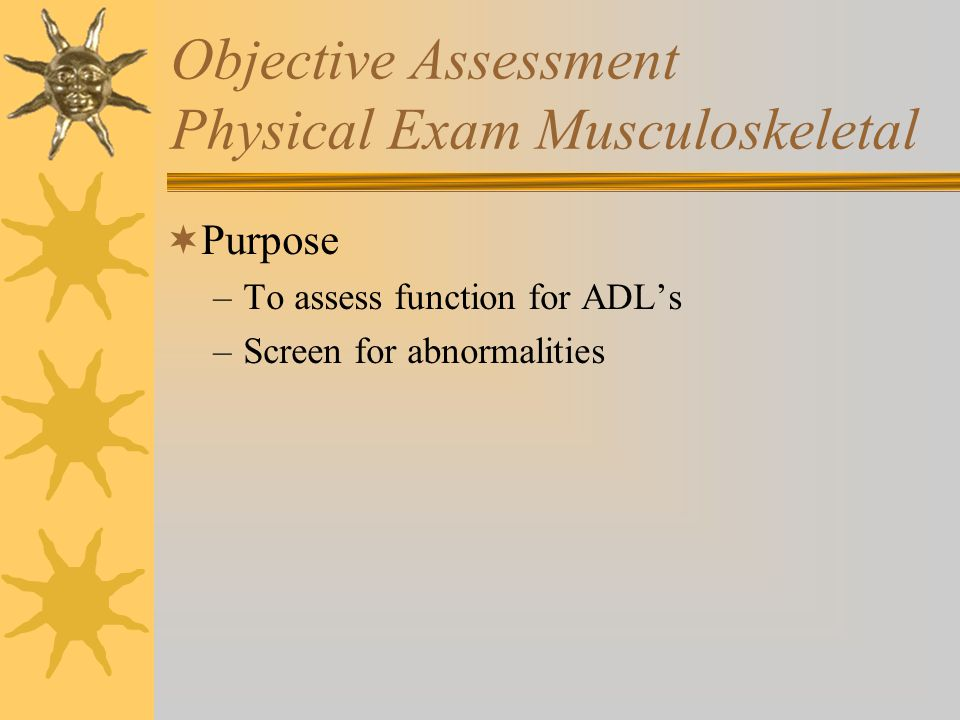 Objective Assessment Physical Exam Musculoskeletal
