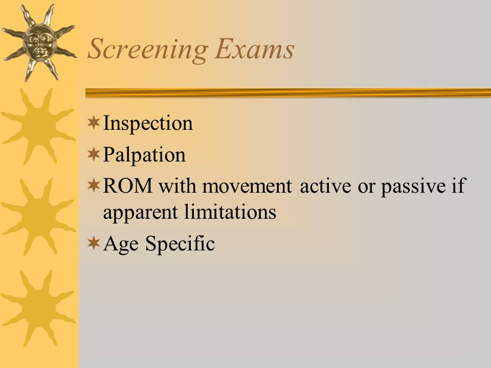 Screening Exams Inspection Palpation