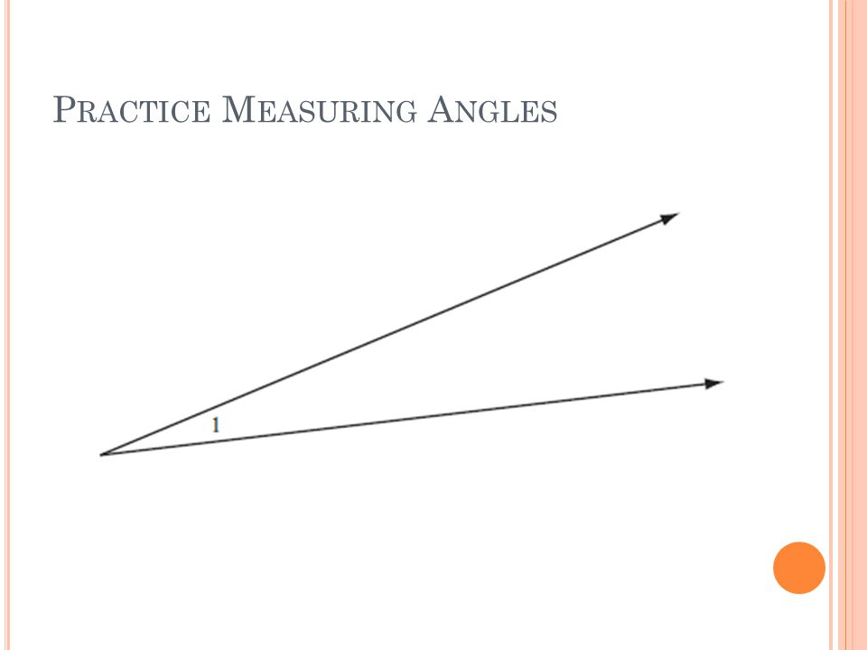 Practice Measuring Angles