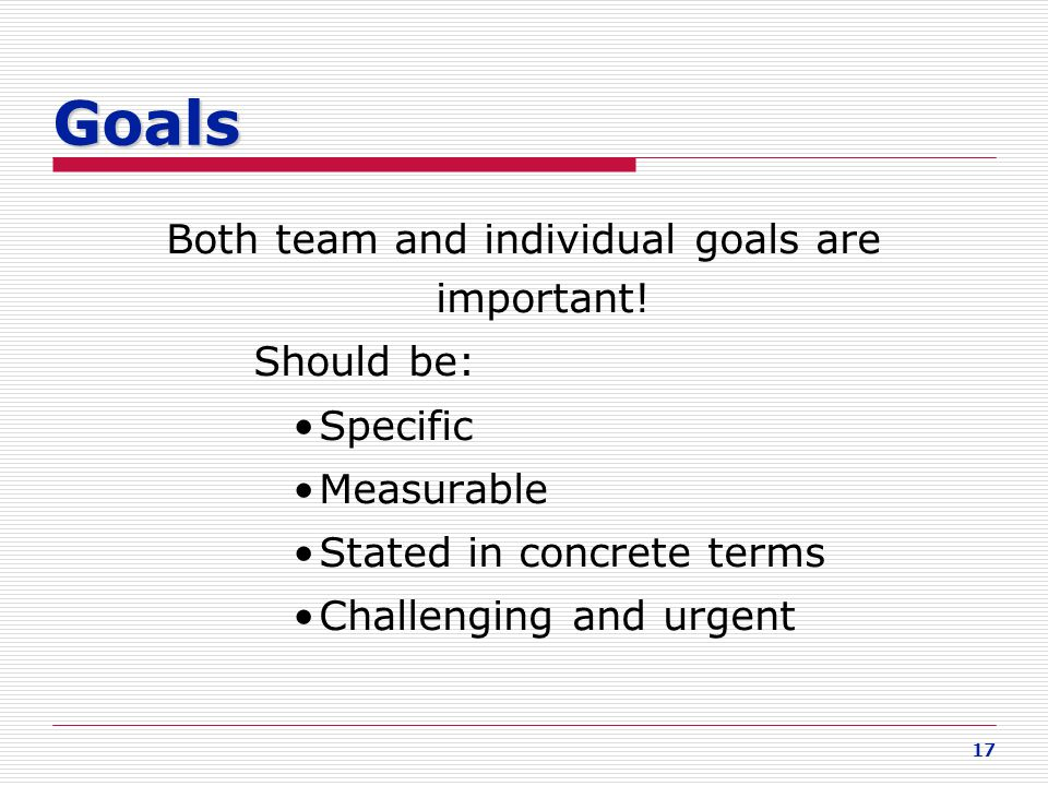 Both team and individual goals are important!