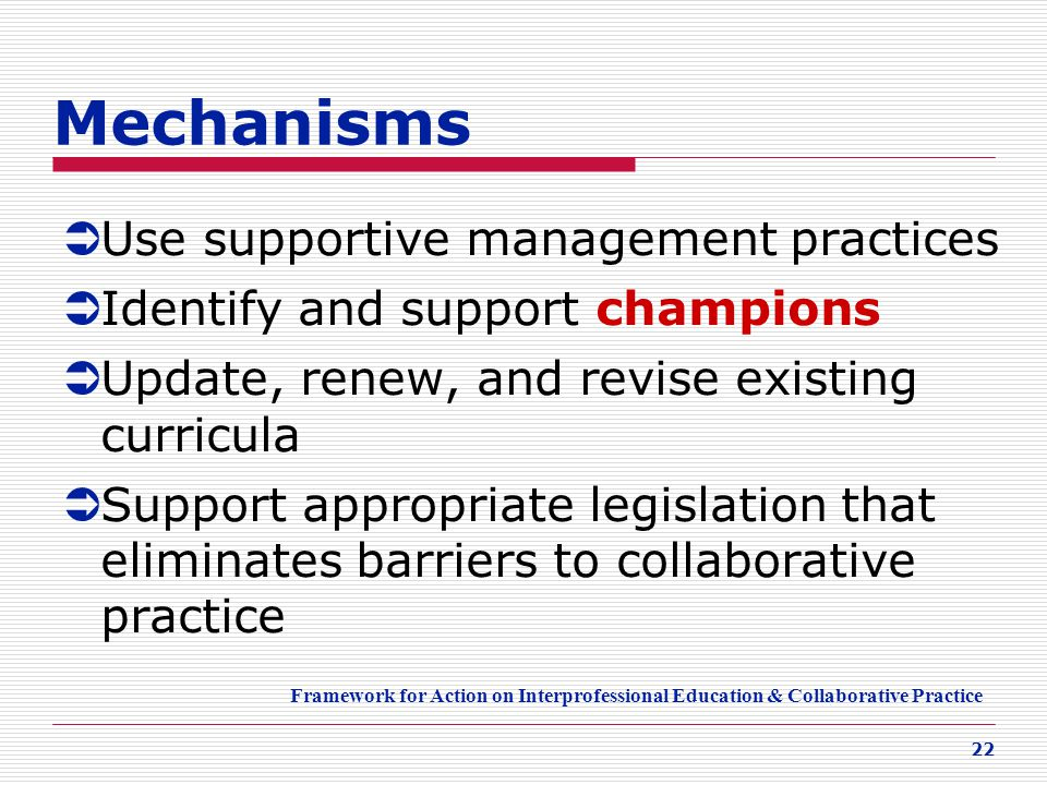 Mechanisms Use supportive management practices
