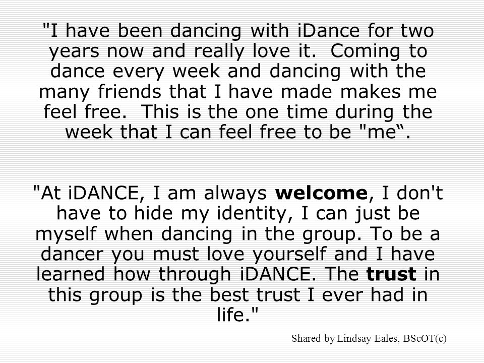 I have been dancing with iDance for two years now and really love it