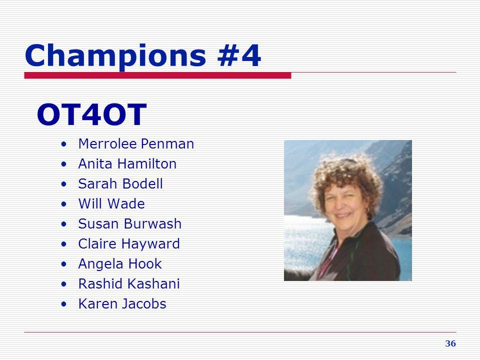 Champions #4 OT4OT Merrolee Penman Anita Hamilton Sarah Bodell