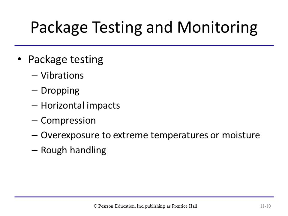 Package Testing and Monitoring
