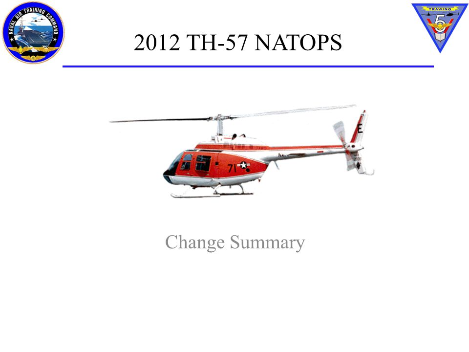 2012 TH-57 NATOPS Change Summary