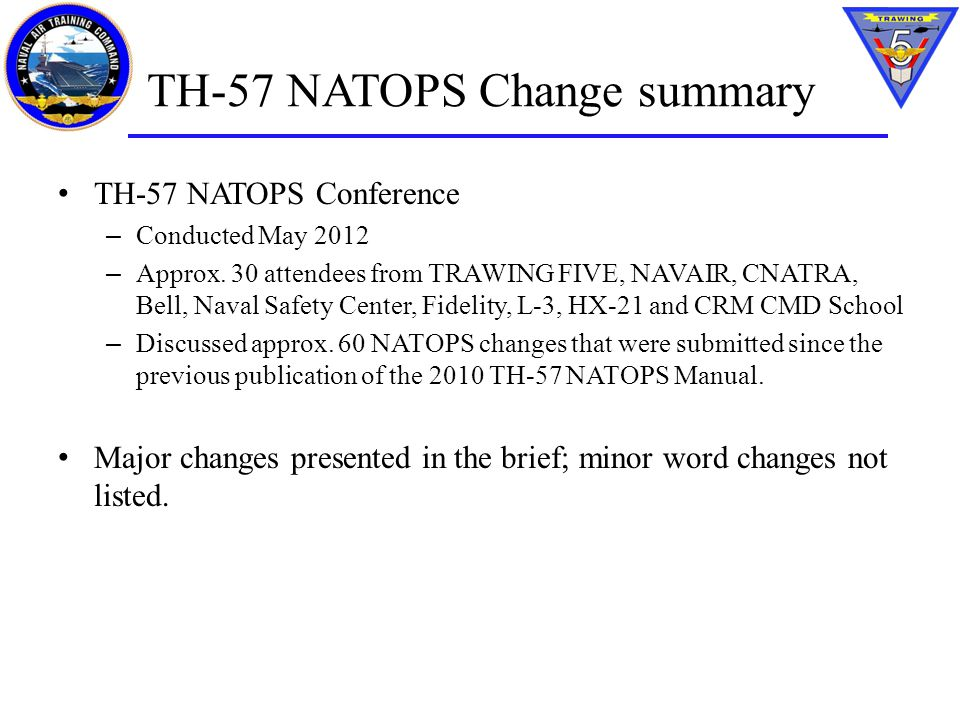 TH-57 NATOPS Change summary