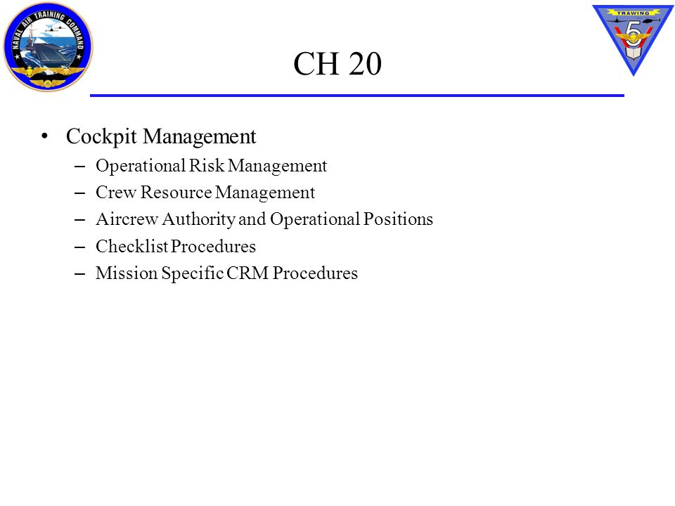 CH 20 Cockpit Management Operational Risk Management
