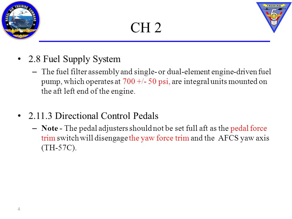 CH 2 2.8 Fuel Supply System 2.11.3 Directional Control Pedals