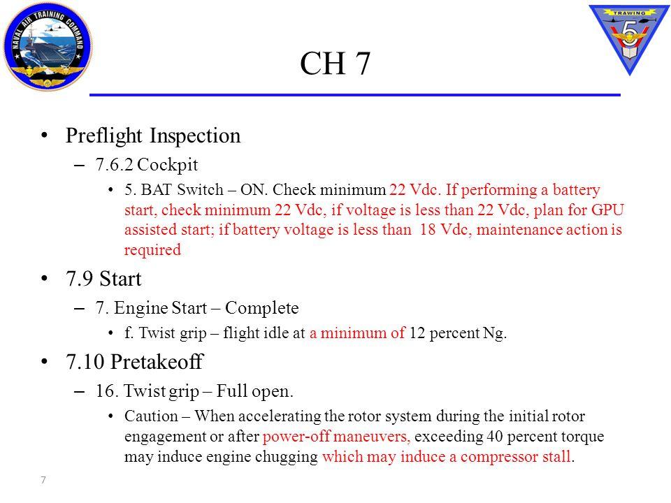 CH 7 Preflight Inspection 7.9 Start 7.10 Pretakeoff 7.6.2 Cockpit