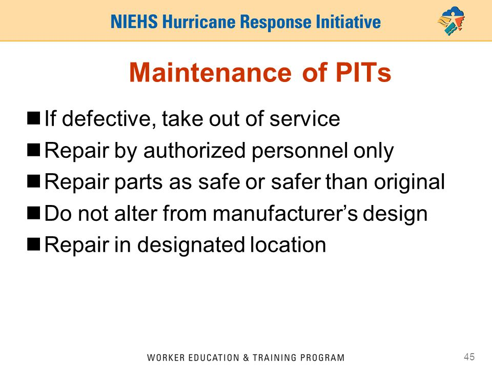 Maintenance of PITs If defective, take out of service