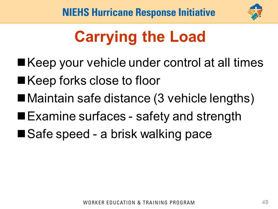 Carrying the Load Keep your vehicle under control at all times