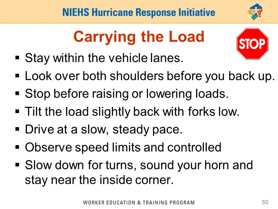 Carrying the Load Stay within the vehicle lanes.