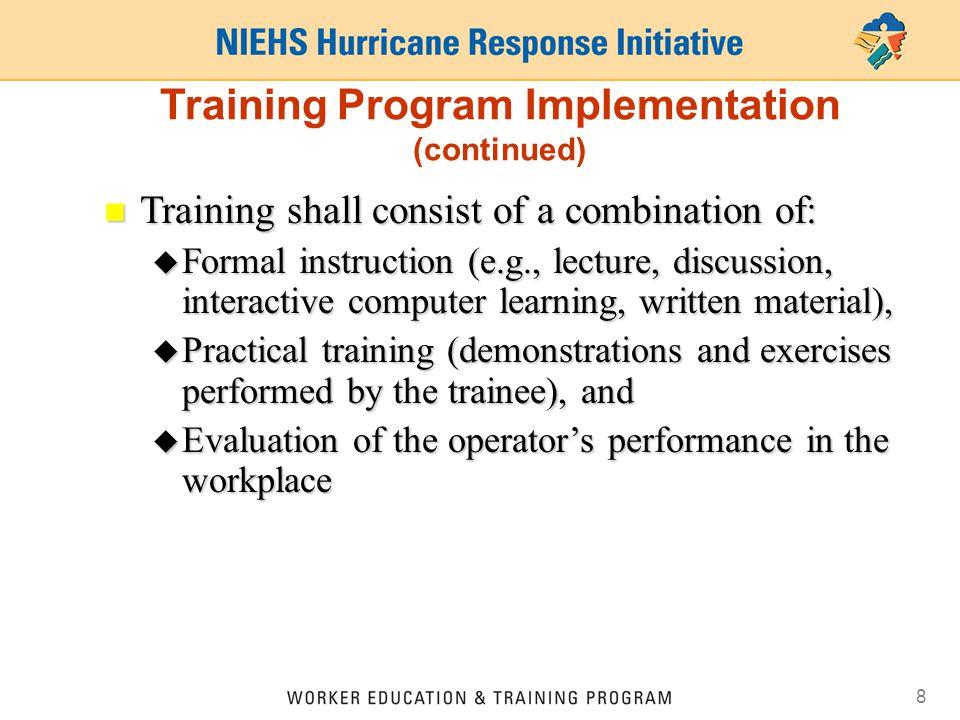 Training Program Implementation (continued)