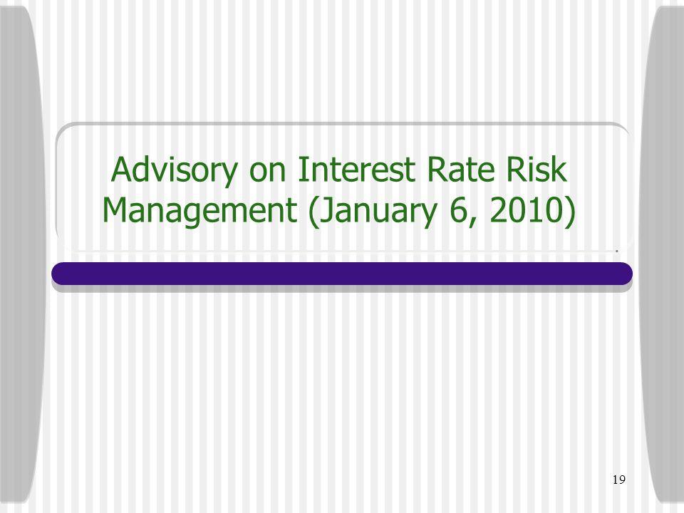 Advisory on Interest Rate Risk Management (January 6, 2010)