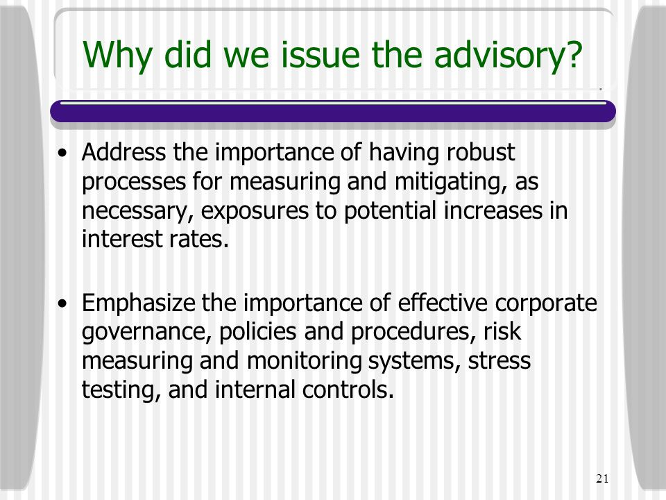 Why did we issue the advisory