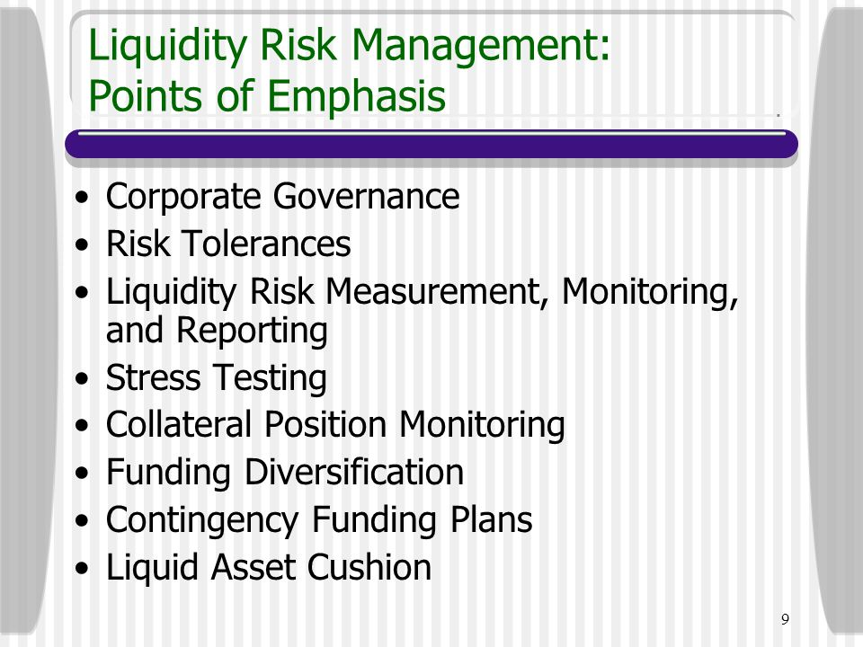 Liquidity Risk Management: Points of Emphasis