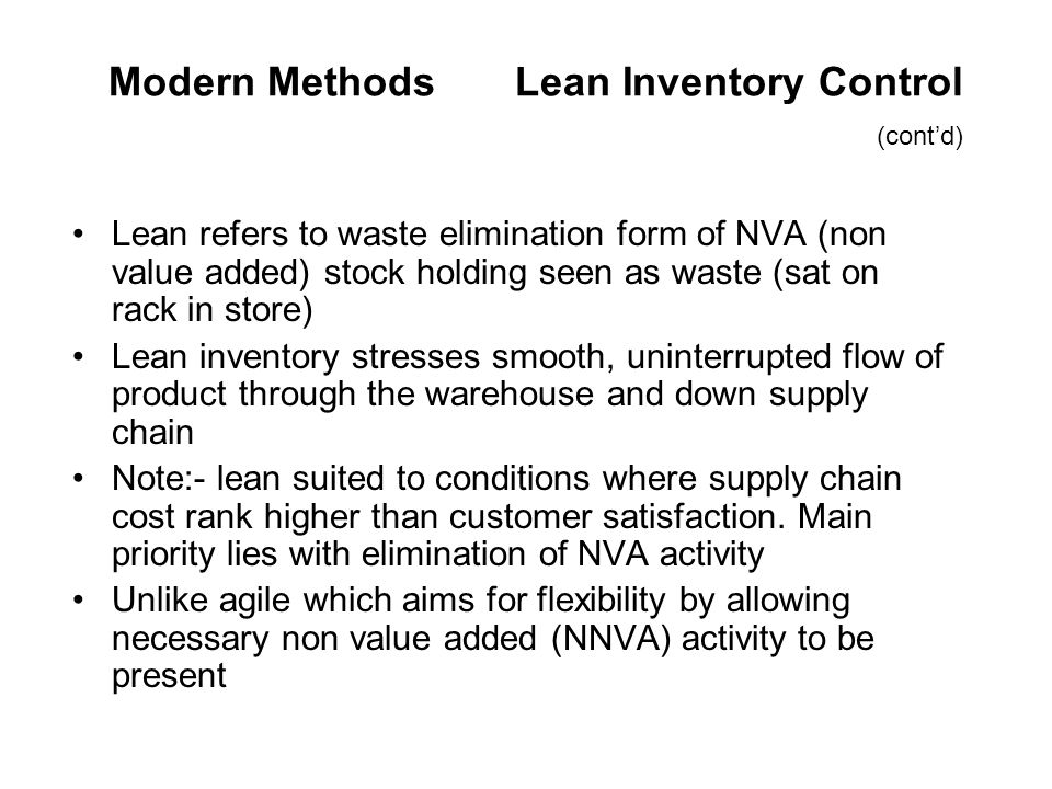 Modern Methods Lean Inventory Control (cont'd)