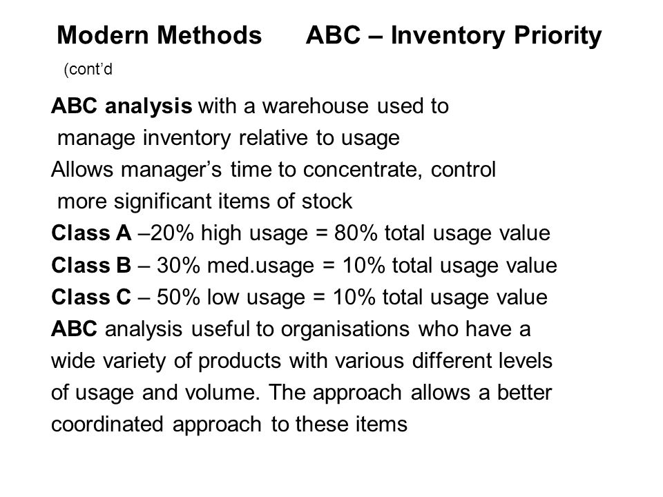 Modern Methods ABC – Inventory Priority (cont'd