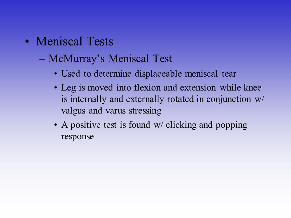 Meniscal Tests McMurray's Meniscal Test