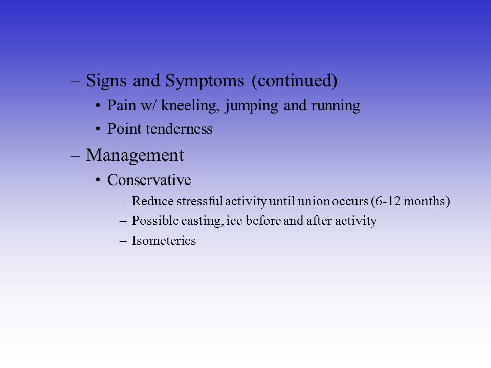 Signs and Symptoms (continued)