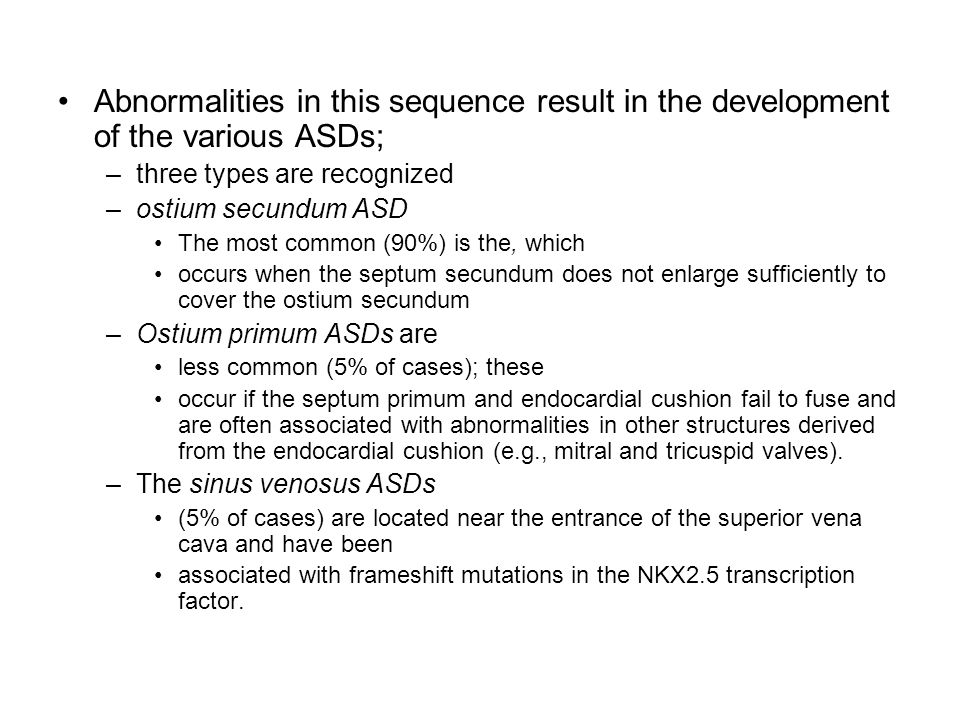 Abnormalities in this sequence result in the development of the various ASDs;